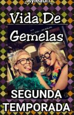 Vida De Gemelas 2 by _Ayleadri_