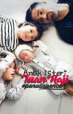 Anak Isteri Tuan Haji by CikDANN