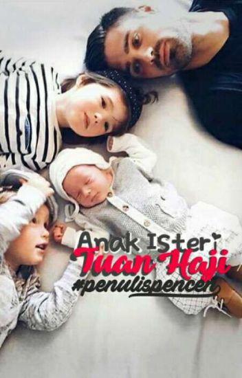 Anak Isteri Tuan Haji