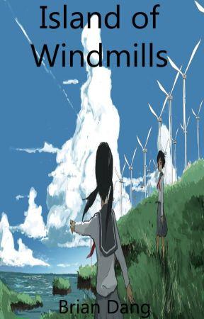 Island of Windmills by BriannnD