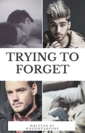 Trying To Forget << Ziam/Ziall by WhenWeAreOne