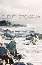 ELEUTHEROMANIA ||Henry Turner|| by The_Moon_Society