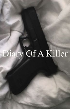 Diary of a Killer  by truecrimefreak