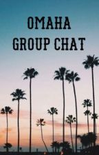 OMAHA GROUP CHAT // INSTAGRAM  by lizaxbeth