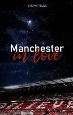 Manchester in Love by stephfields