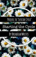 Starting The Cycle by BreadLoafWrites