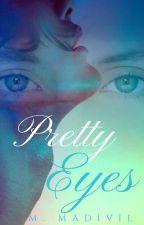 Pretty Eyes by MMadivil
