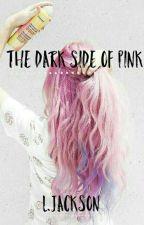 Shadowhunters: The dark side of pink by Miss_Jacksooon