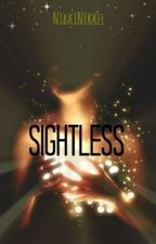 Sightless (editing) by nnsimpson