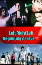 Left Right Left - Beginning of Love by RAINALRL