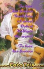 To love her forever Book two by RobertHelliger