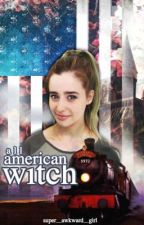 All American Witch by super_awkward_girl
