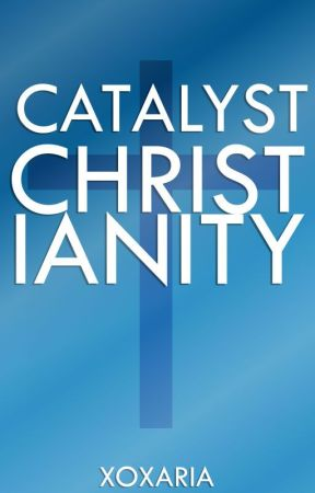 Catalyst For Christ by 1Catalyst