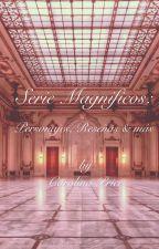 Serie Magníficos: Personajes, reseñas & más. ® by CarolinaGonzalez314