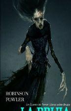 La Bruja, un cuento de Terror: Libro sobre brujas by robinsonfowlerc
