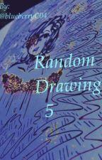 RANDOM DRAWINGS 5! by blueberryC04