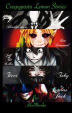 Creepypasta lemon book 😏 by AkoThePotato