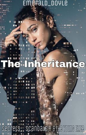 The Inheritance  by Emerald_Doyle