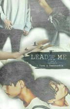 Lead Me | Vkook  by jk_sab