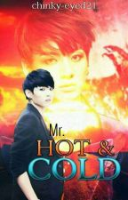 Mr. Hot & Cold by chinky-eyed21