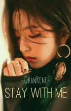 Stay With Me by real__bjh