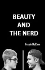 Beauty And The Nerd  by FezzleMcCann