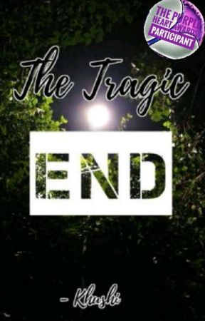 The Tragic End by ScientistKhushi