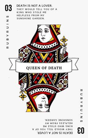 QUEEN OF DEATH by rubyruins