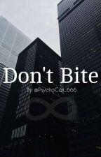 Don't Bite【SERVAMP】 by PsychoCat_666