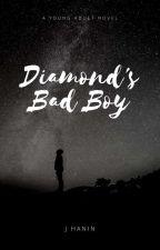 Diamond's Bad Boy by JungHan_In