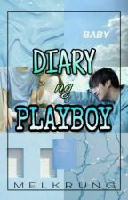 Diary ng PLAYBOY  (ON-GOING) by Melkrung