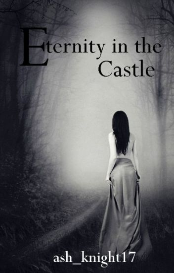 Eternity in the castle [Eternity series #1]