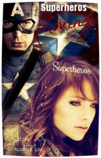 Superheroes Loving Superheroes(Captain America Fanfic)
