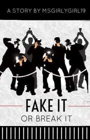 Fake it or Break it