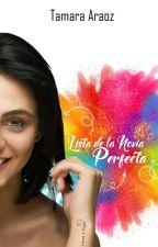 Lista de la Novia Perfecta. (Libro 2) by TammyTF