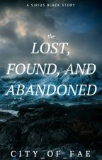The Lost, Found, and Abandoned - S.B by city_of_fae