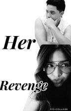 Her Revenge by LoversHell