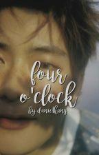 4 o'clock / markoeun by hwibugi