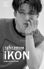 Text from iKON by mygbyg