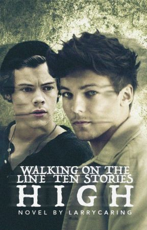 Walking on the line ten stories high (say you'll still be by my side) by larrycaring