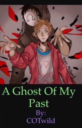 A Ghost Of My Past by COTwild