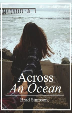 Across an Ocean // Bradley Simpson by priscillywilly