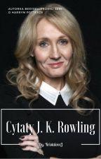 Cytaty J. K. Rowling by KristaloveJ