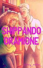 ~Shippando Dramione~ by _darling_malfoy_