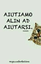 AIUTIAMO ALIN AD AIUTARSI! by ragazzafarfallina