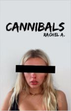 cannibals [slow updates] by holmeschapelle
