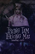 Trung Tâm Thương Mại by GraphicCityVN