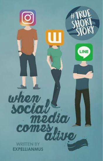 When Social Media Comes Alive