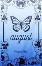 August by MerizaldeKane