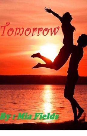 Tomorrow by fieldsmia192